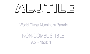 ALUTILE World Class Aluminium Panels